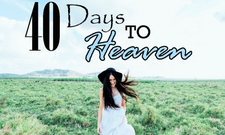 [PREVIEW] 40 Days To Heaven