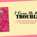 I Knew He Was Trouble (St. Catherine High Series, Book 1)