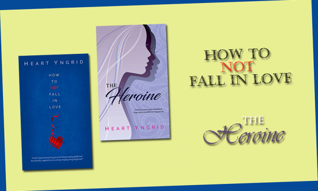 How To Not Fall In Love & The Heroine